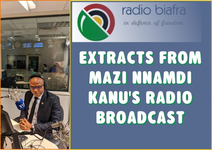 Kanu Radio Broadcast Extracts